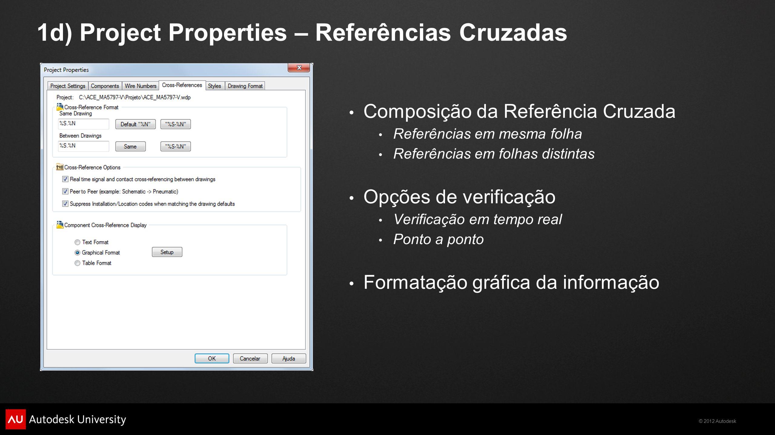 1d) Project Properties – Referências Cruzadas
