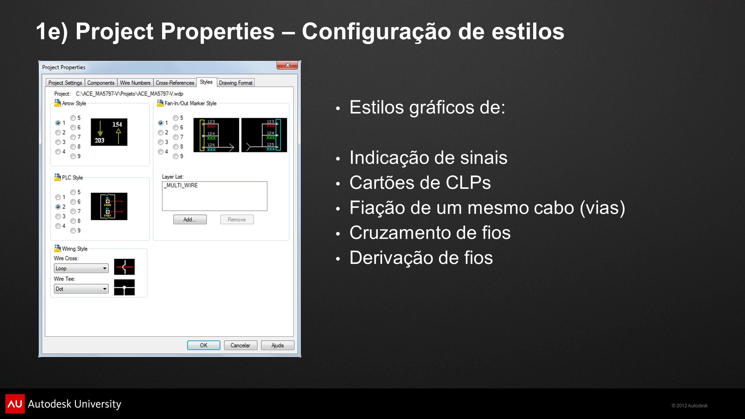 1e) Project Properties – Configuração de estilos