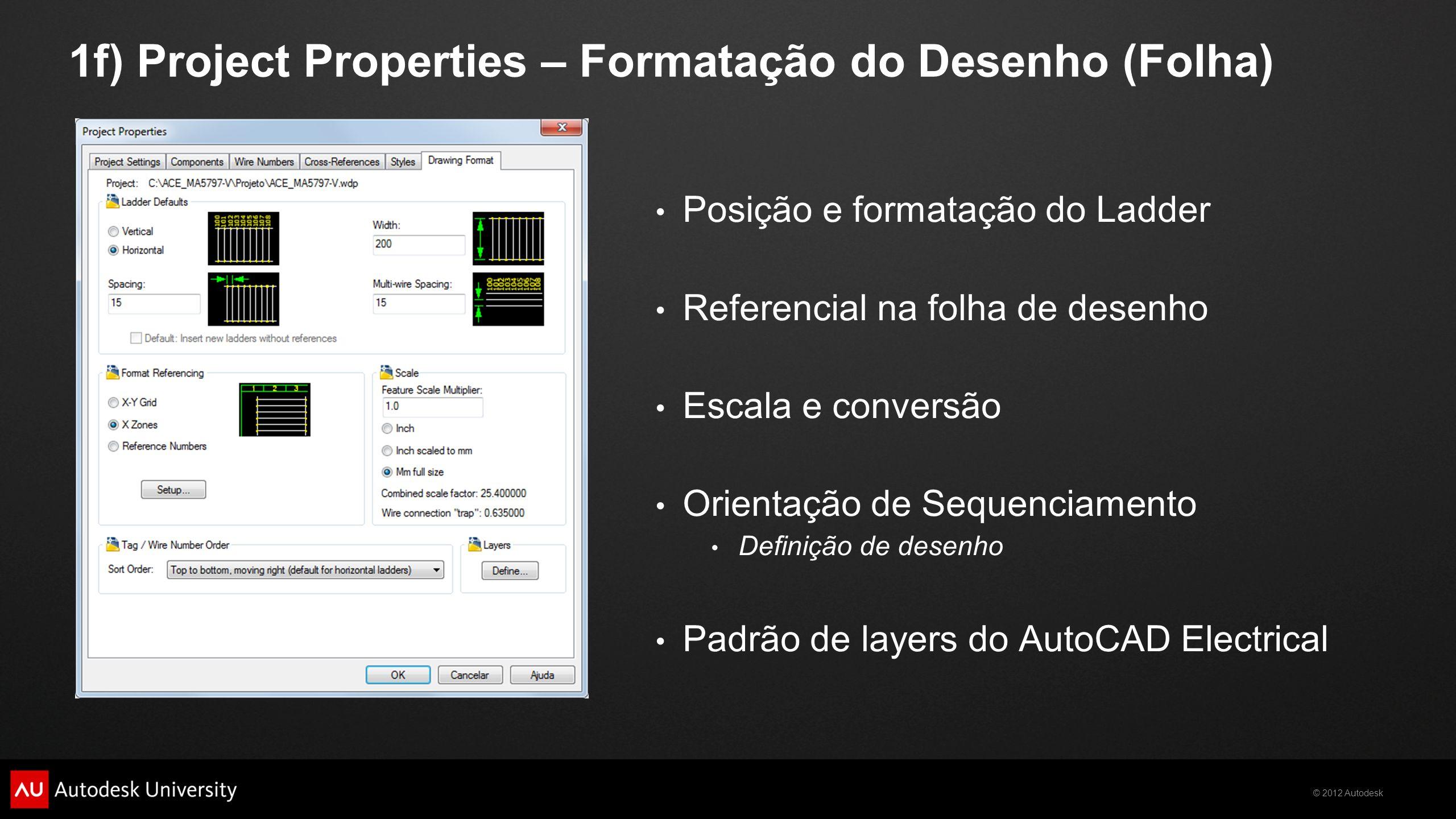1f) Project Properties – Formatação do Desenho (Folha)