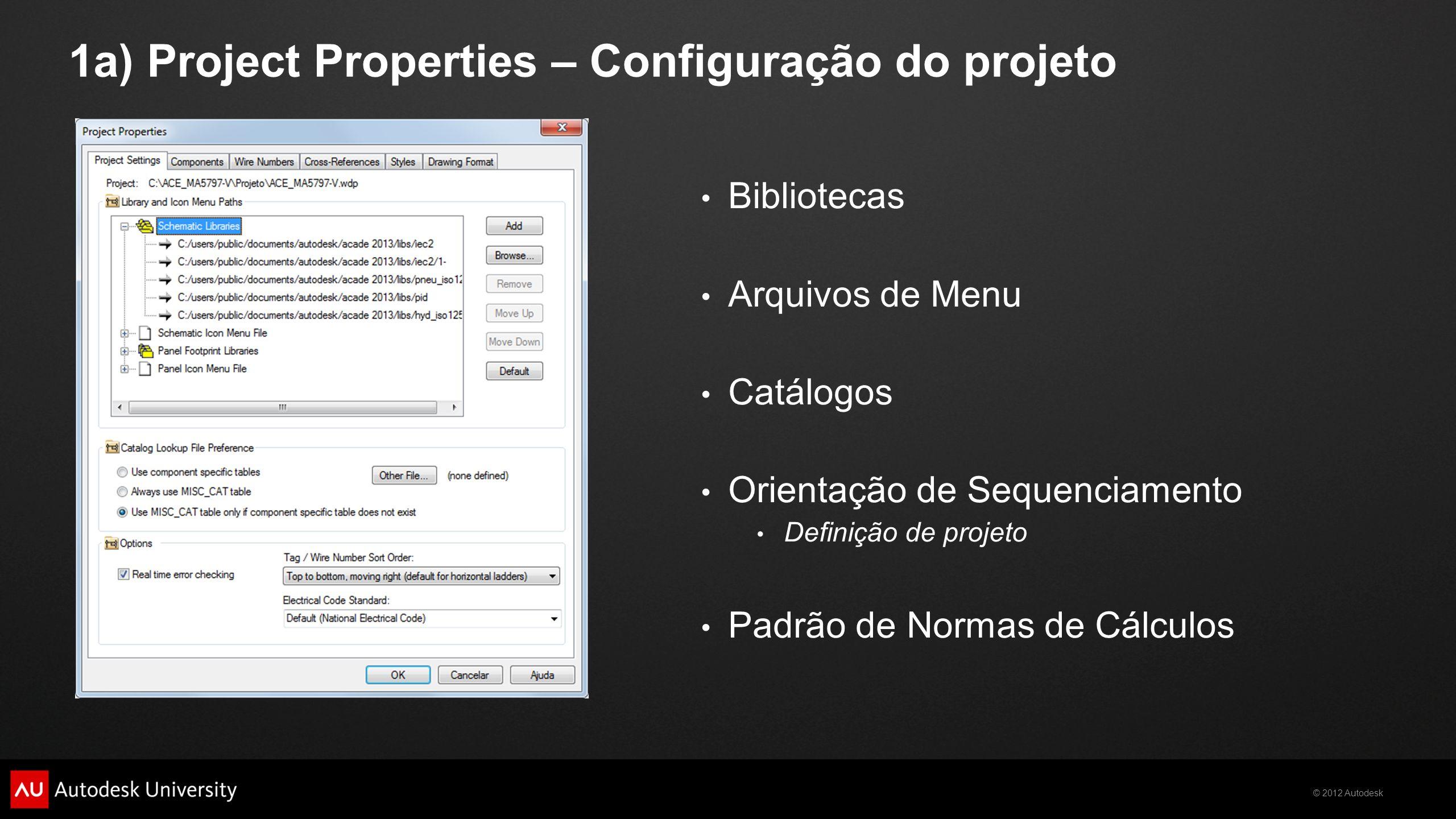 1a) Project Properties – Configuração do projeto
