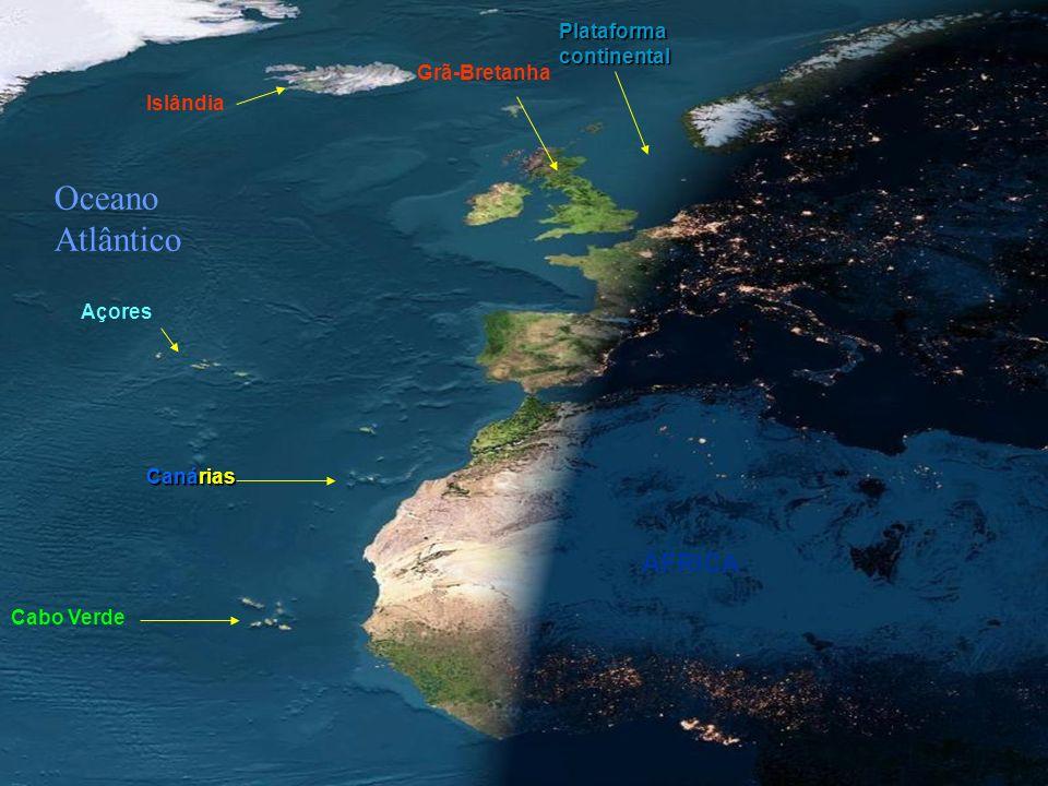Oceano Atlântico ÁFRICA Plataforma continental Grã-Bretanha Islândia