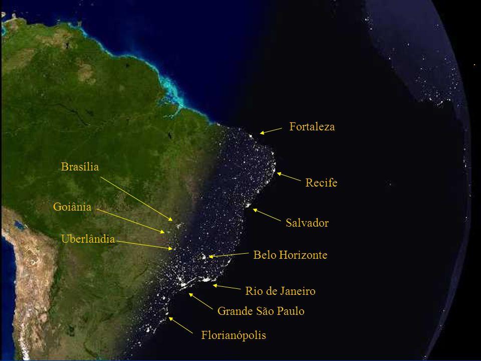 . Fortaleza. Brasília. Recife. Goiânia. Salvador. Uberlândia. Belo Horizonte. Rio de Janeiro.