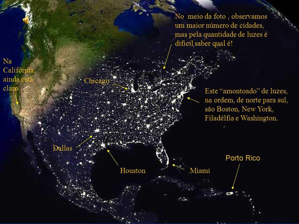 No meio da foto , observamos um maior número de cidades, mas pela quantidade de luzes é dificil saber qual é!