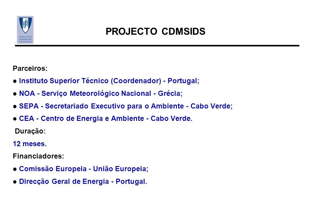 PROJECTO CDMSIDS Parceiros: