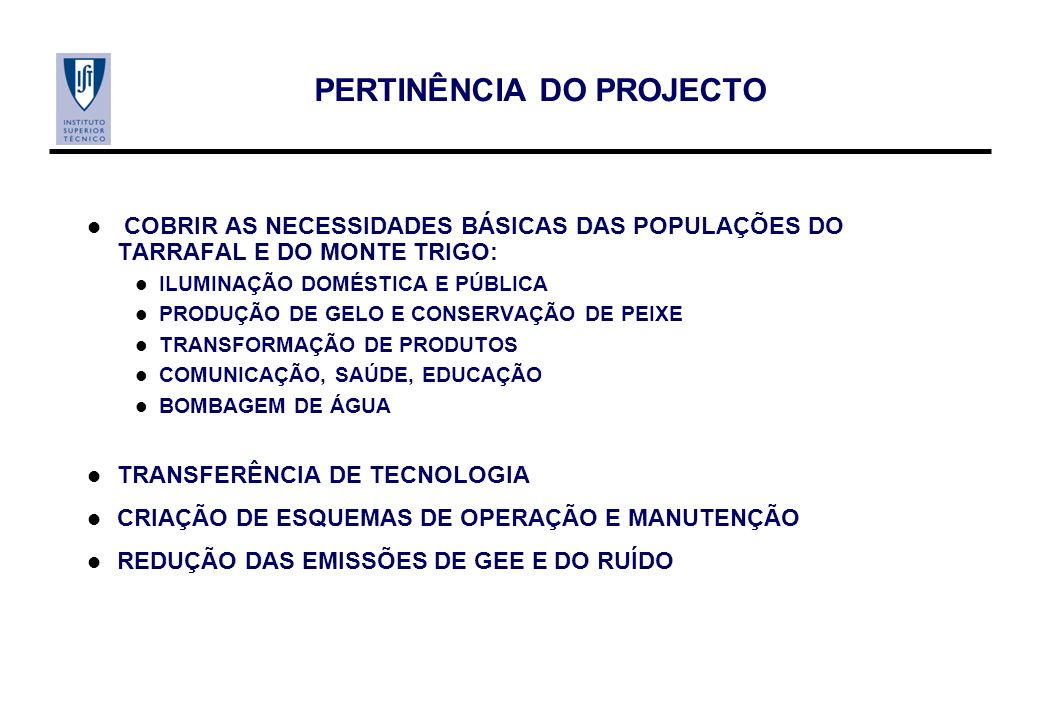 PERTINÊNCIA DO PROJECTO