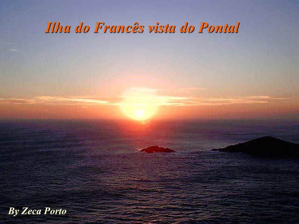 Ilha do Francês vista do Pontal