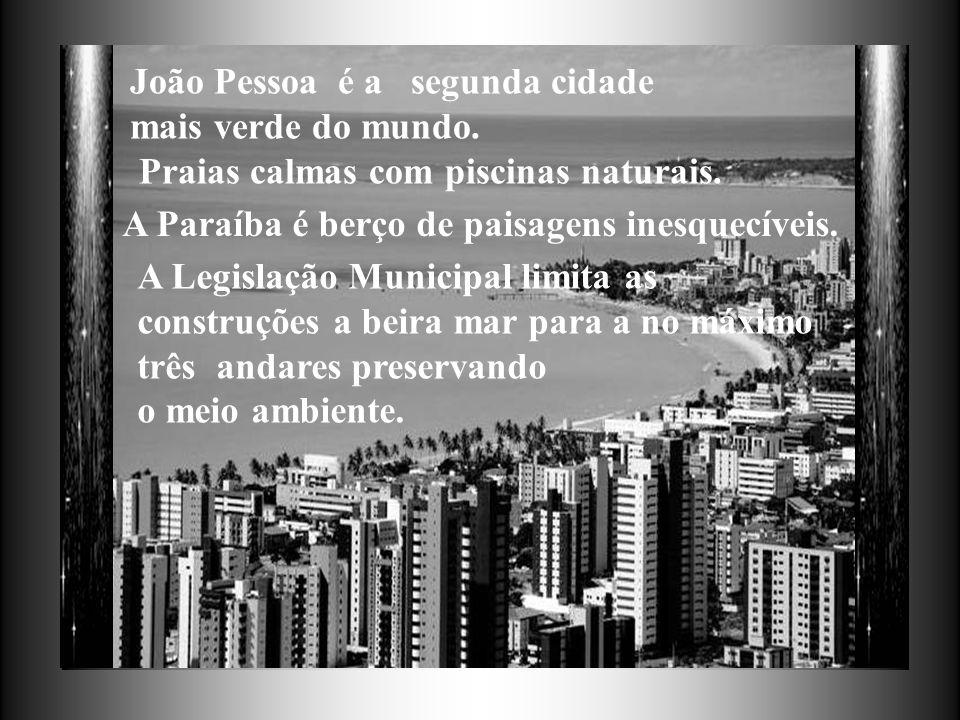 João Pessoa é a segunda cidade