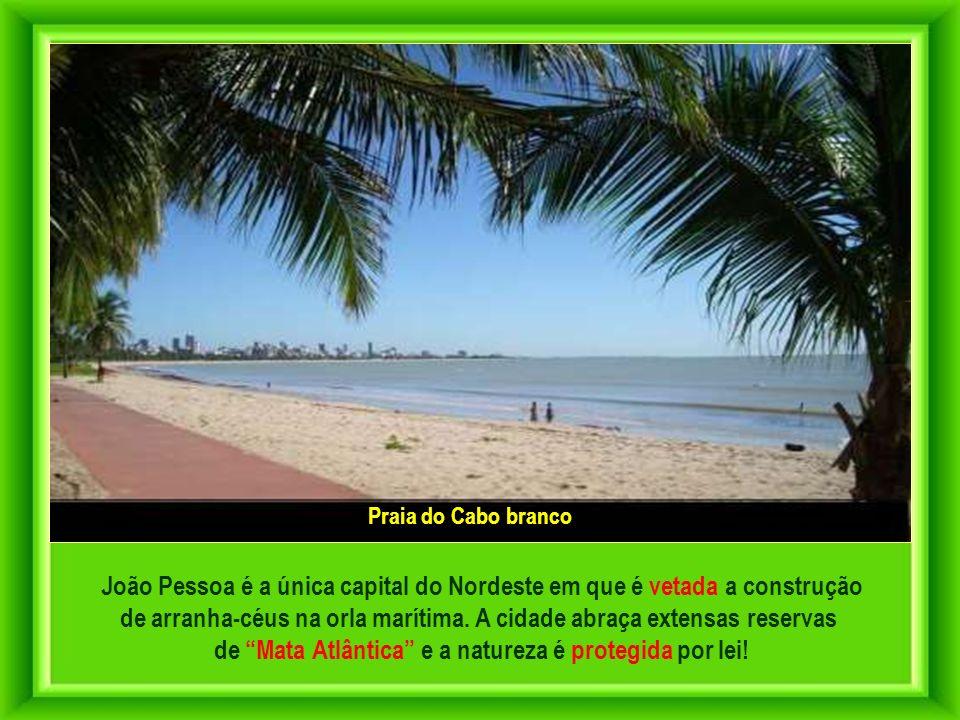 João Pessoa é a única capital do Nordeste em que é vetada a construção