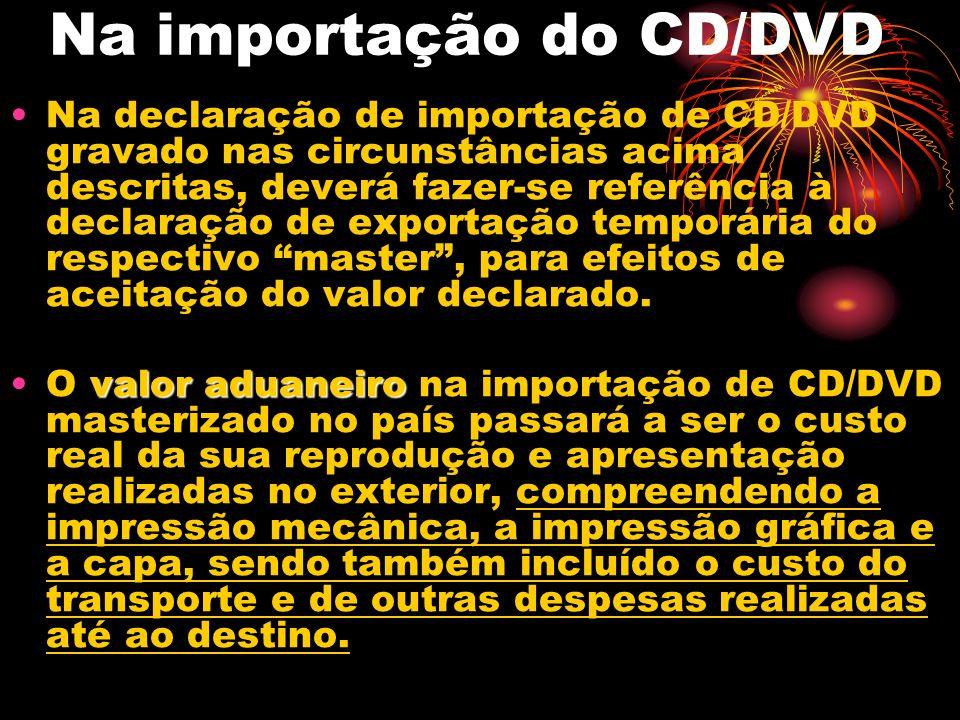 Na importação do CD/DVD