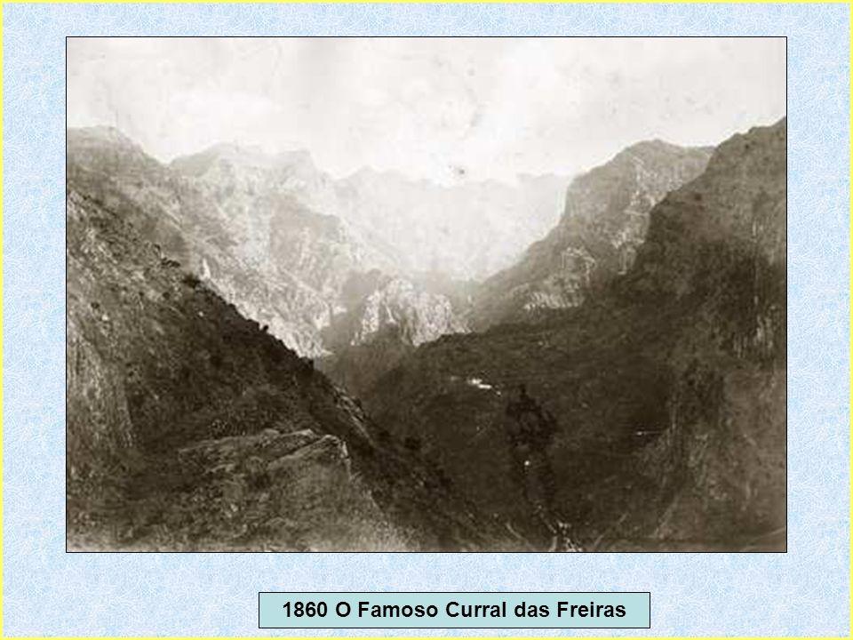 1860 O Famoso Curral das Freiras