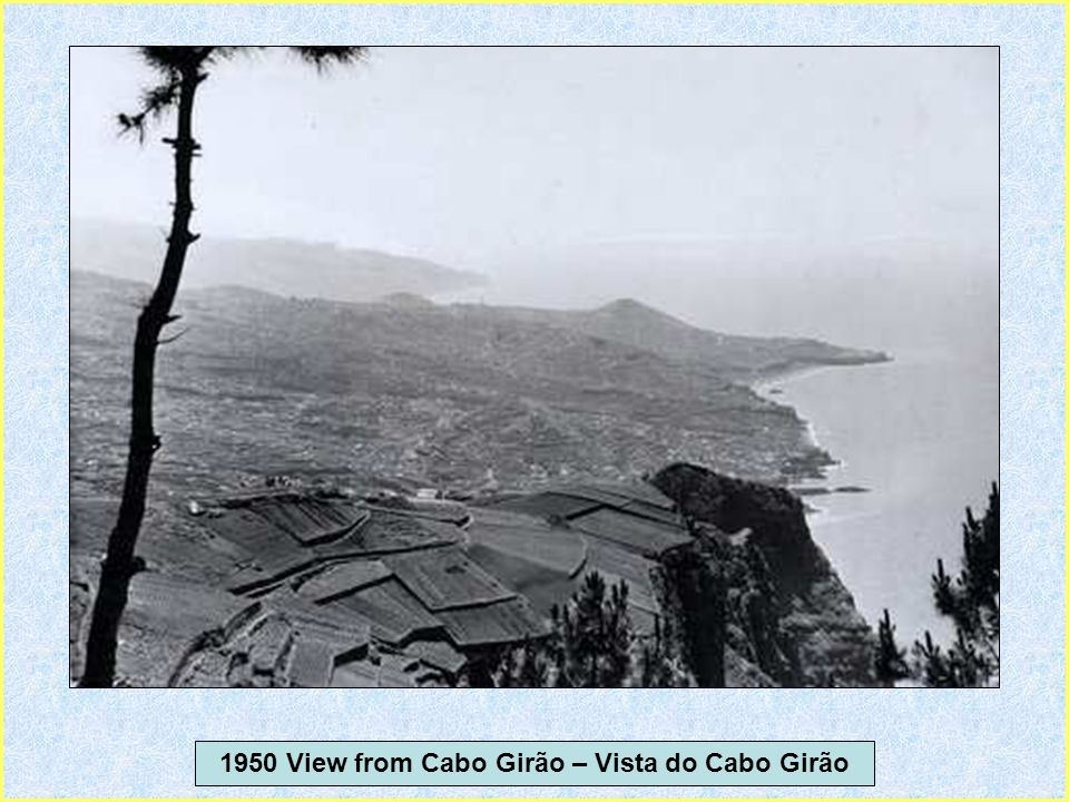 1950 View from Cabo Girão – Vista do Cabo Girão