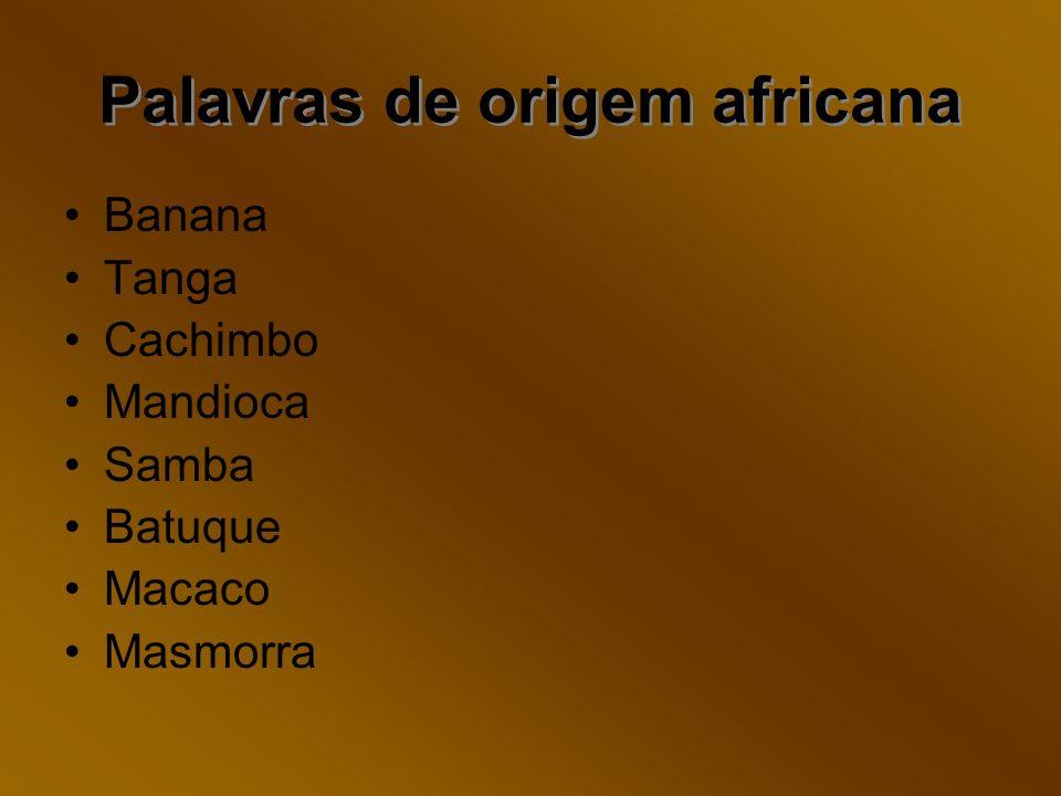 Palavras de origem africana