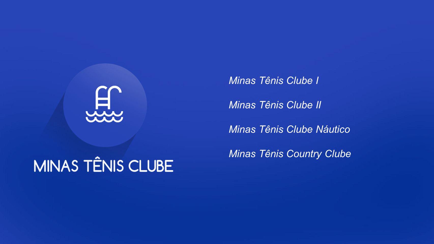Minas Tênis Clube I Minas Tênis Clube II Minas Tênis Clube Náutico Minas Tênis Country Clube