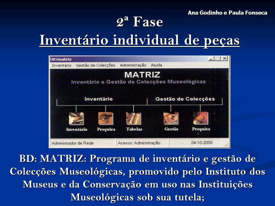 2ª Fase Inventário individual de peças