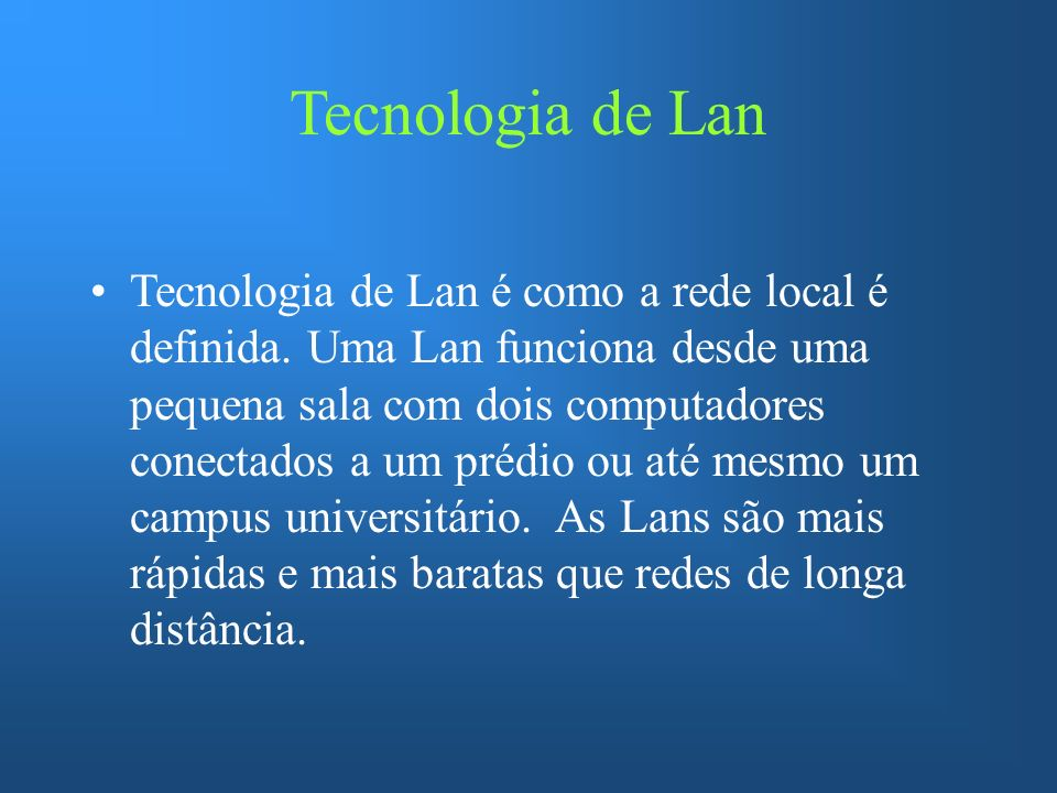 Tecnologia de Lan