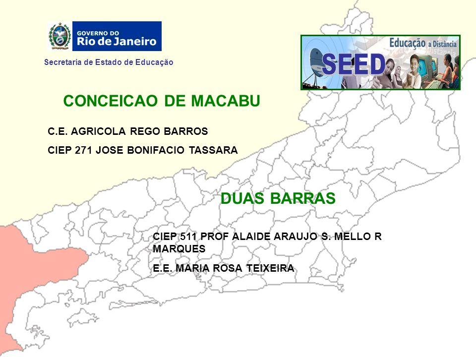 SEED CONCEICAO DE MACABU DUAS BARRAS Secretaria de Estado de Educação