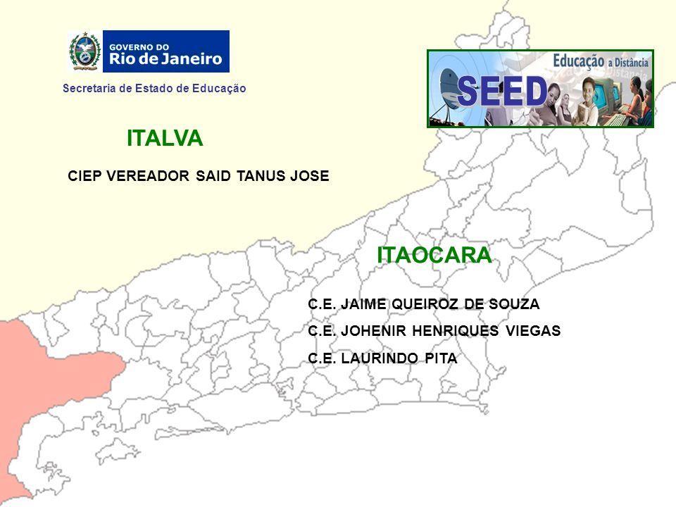 SEED ITALVA ITAOCARA Secretaria de Estado de Educação