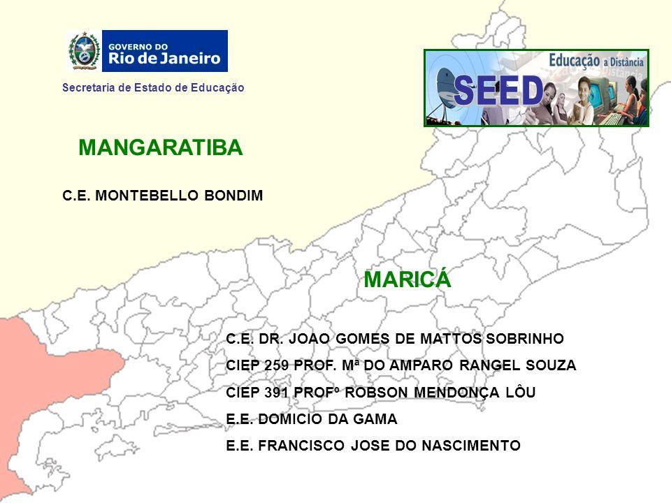 SEED MANGARATIBA MARICÁ Secretaria de Estado de Educação