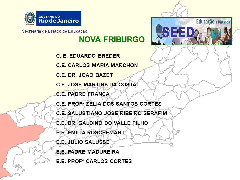 SEED NOVA FRIBURGO Secretaria de Estado de Educação