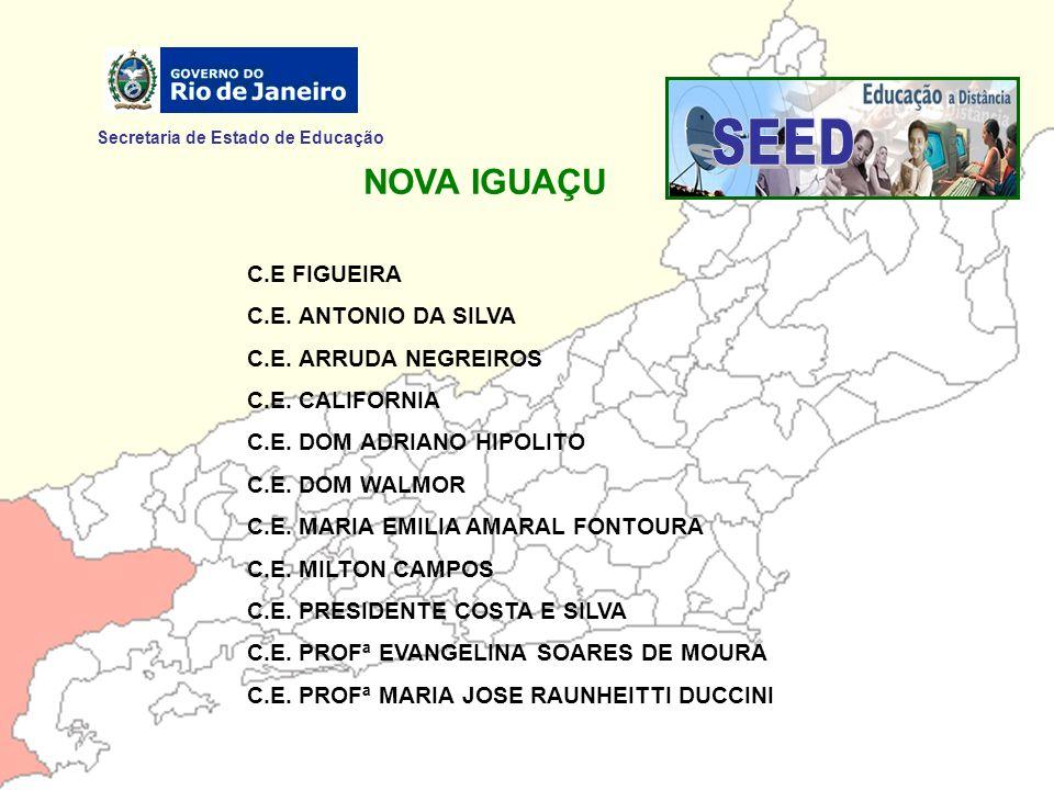 SEED NOVA IGUAÇU Secretaria de Estado de Educação C.E FIGUEIRA