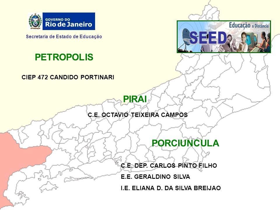 SEED PETROPOLIS PIRAI PORCIUNCULA Secretaria de Estado de Educação