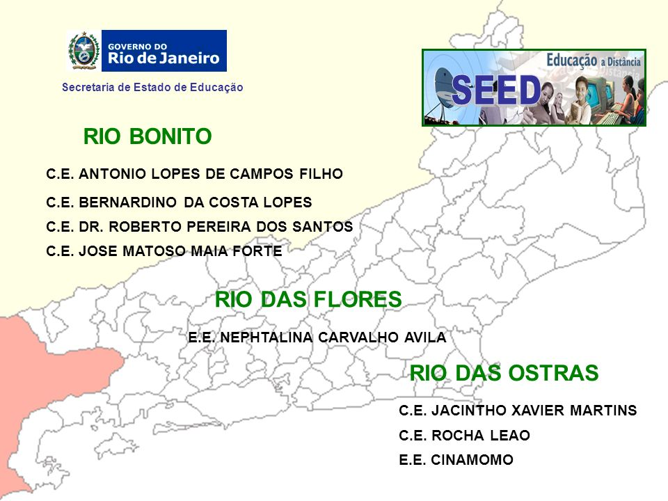 SEED RIO BONITO RIO DAS FLORES RIO DAS OSTRAS
