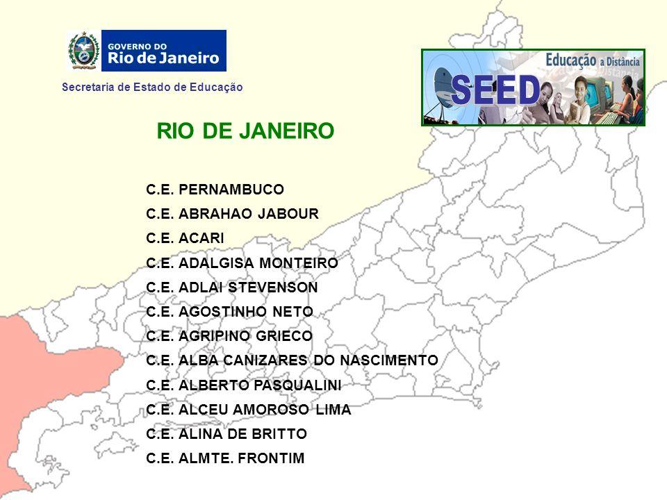 SEED RIO DE JANEIRO Secretaria de Estado de Educação C.E. PERNAMBUCO