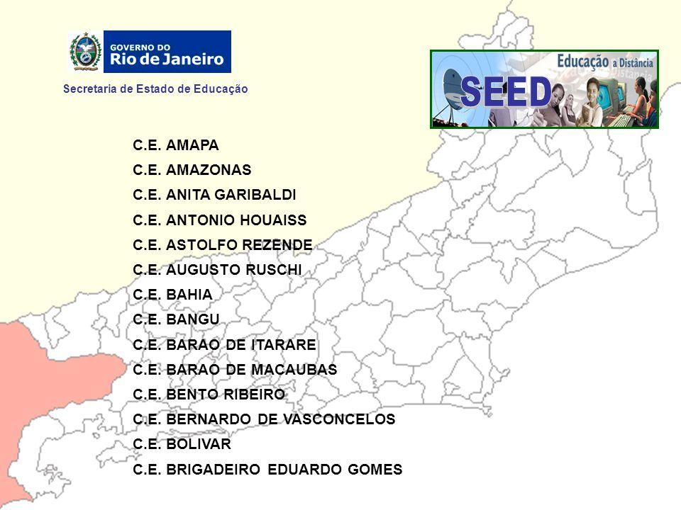 SEED Secretaria de Estado de Educação C.E. AMAPA C.E. AMAZONAS