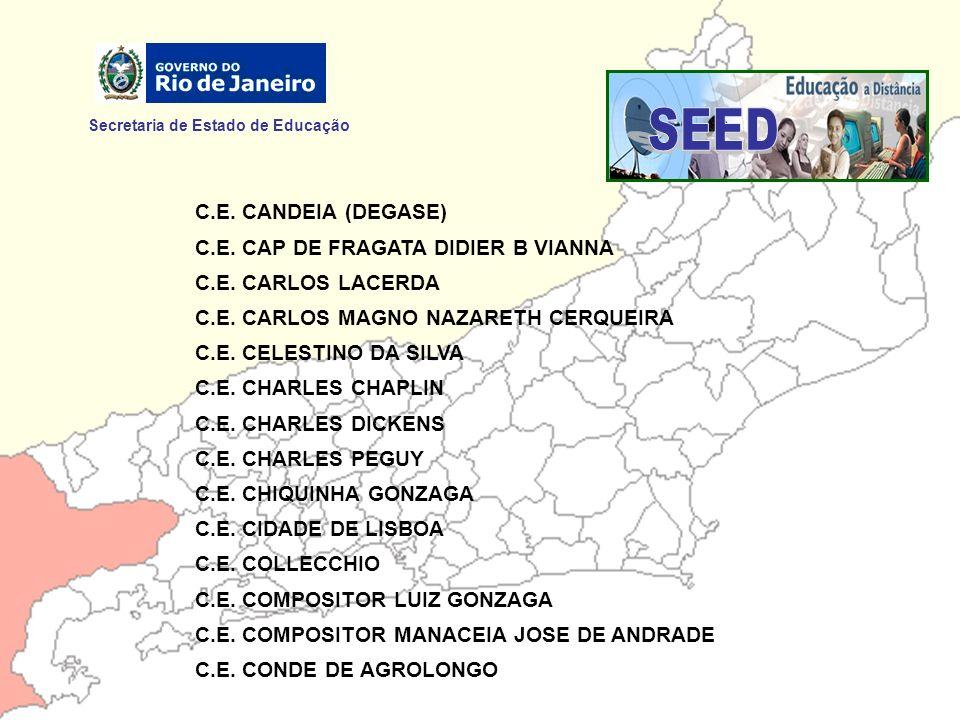 SEED Secretaria de Estado de Educação C.E. CANDEIA (DEGASE)