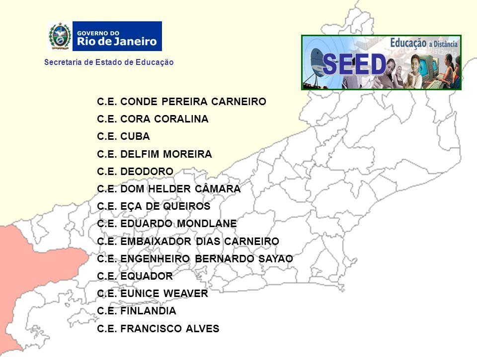 SEED Secretaria de Estado de Educação C.E. CONDE PEREIRA CARNEIRO