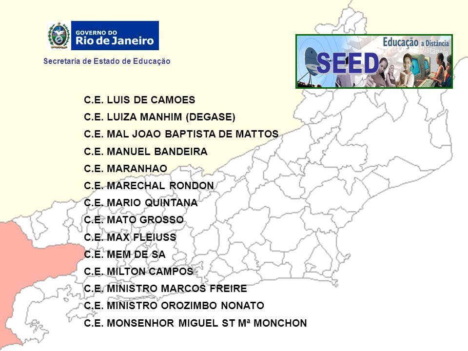 SEED Secretaria de Estado de Educação C.E. LUIS DE CAMOES