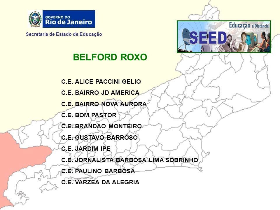 SEED BELFORD ROXO Secretaria de Estado de Educação