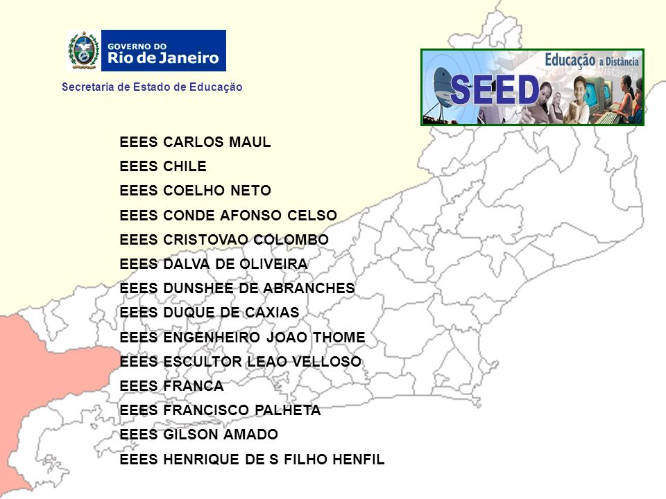 SEED Secretaria de Estado de Educação EEES CARLOS MAUL EEES CHILE