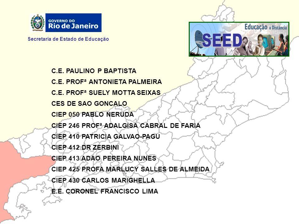 SEED Secretaria de Estado de Educação C.E. PAULINO P BAPTISTA
