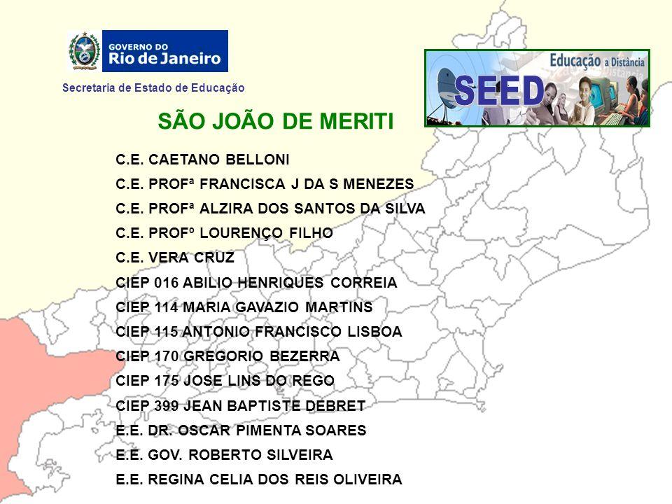 SEED SÃO JOÃO DE MERITI Secretaria de Estado de Educação