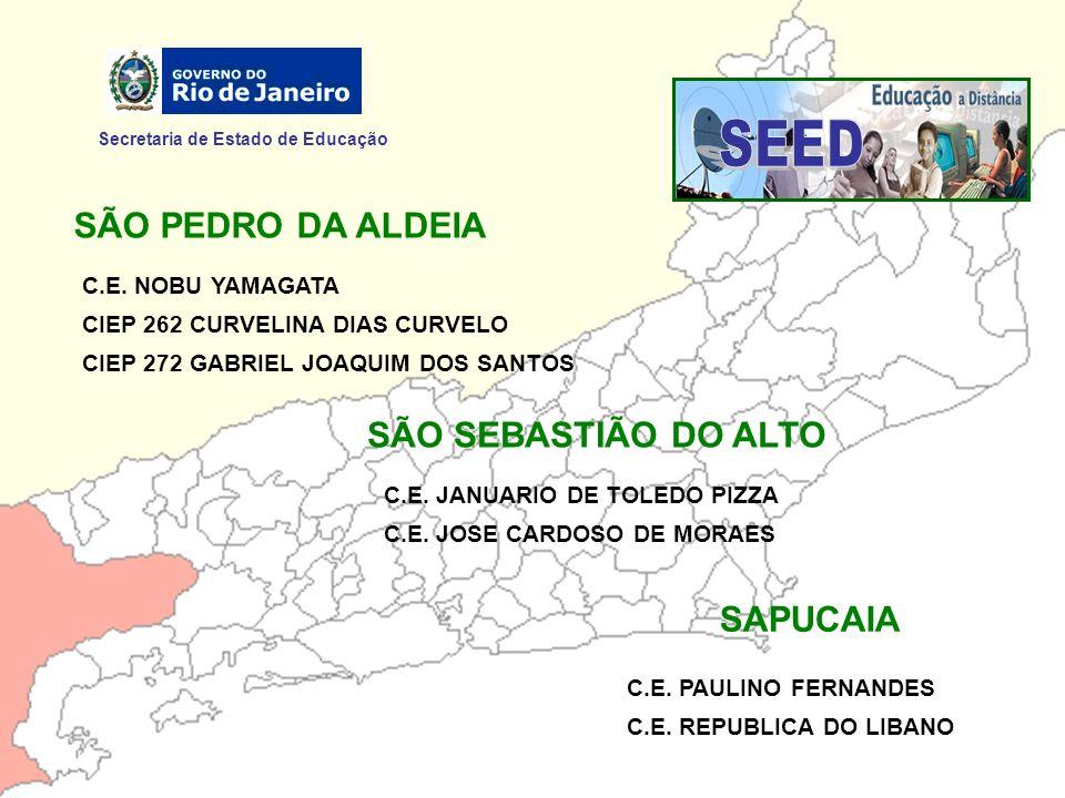 SEED SÃO PEDRO DA ALDEIA SÃO SEBASTIÃO DO ALTO SAPUCAIA