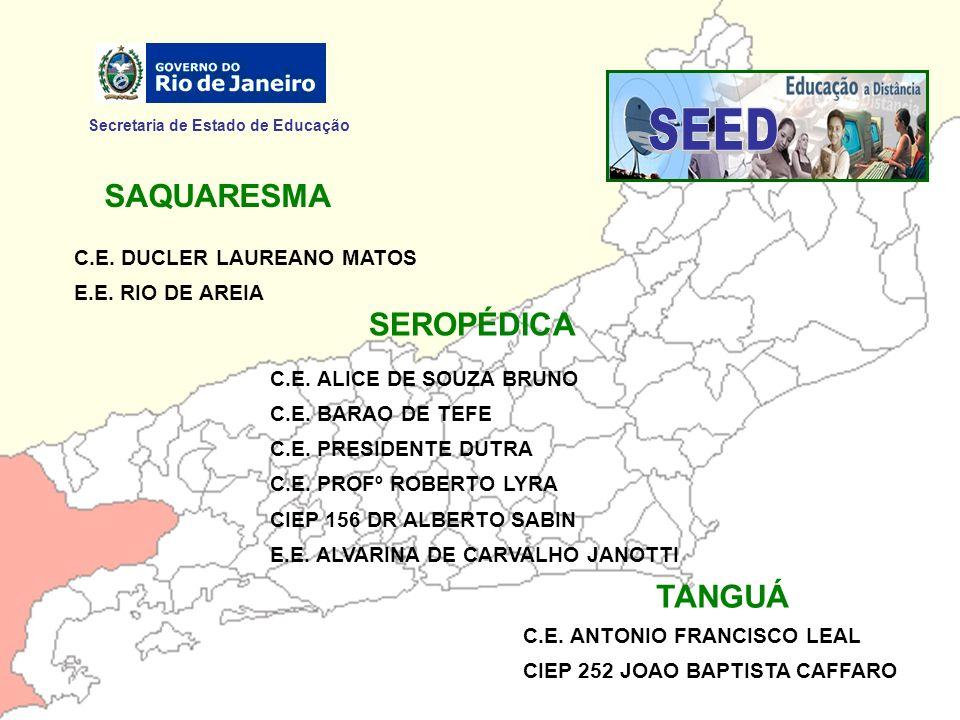 SEED SAQUARESMA SEROPÉDICA TANGUÁ Secretaria de Estado de Educação
