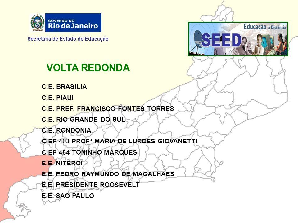 SEED VOLTA REDONDA Secretaria de Estado de Educação C.E. BRASILIA