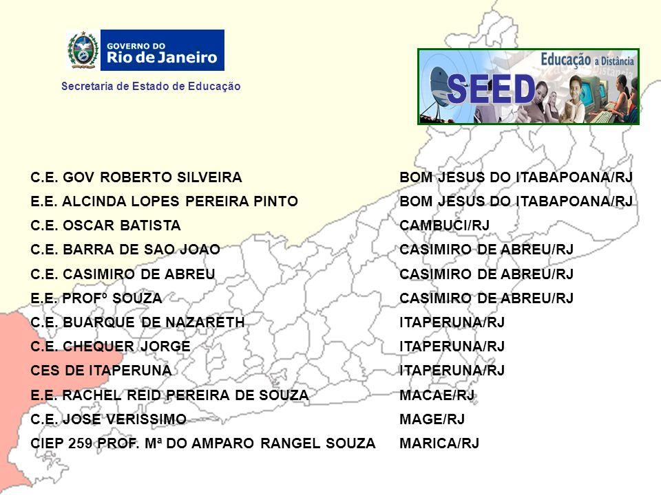SEED Secretaria de Estado de Educação C.E. GOV ROBERTO SILVEIRA