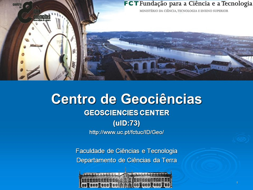Centro de Geociências GEOSCIENCIES CENTER (uID:73)
