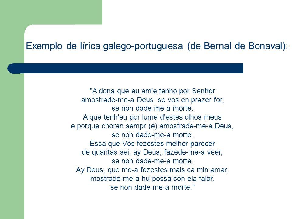 Exemplo de lírica galego-portuguesa (de Bernal de Bonaval):