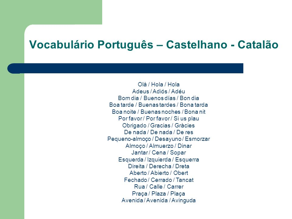 Vocabulário Português – Castelhano - Catalão