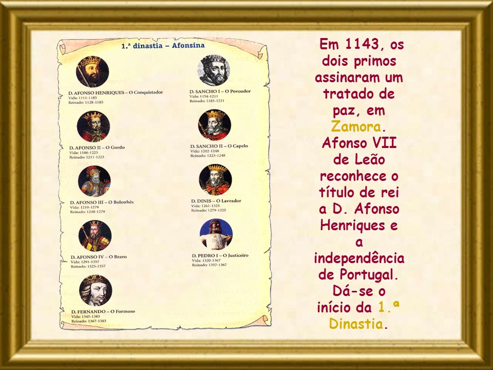 Em 1143, os dois primos assinaram um tratado de paz, em Zamora