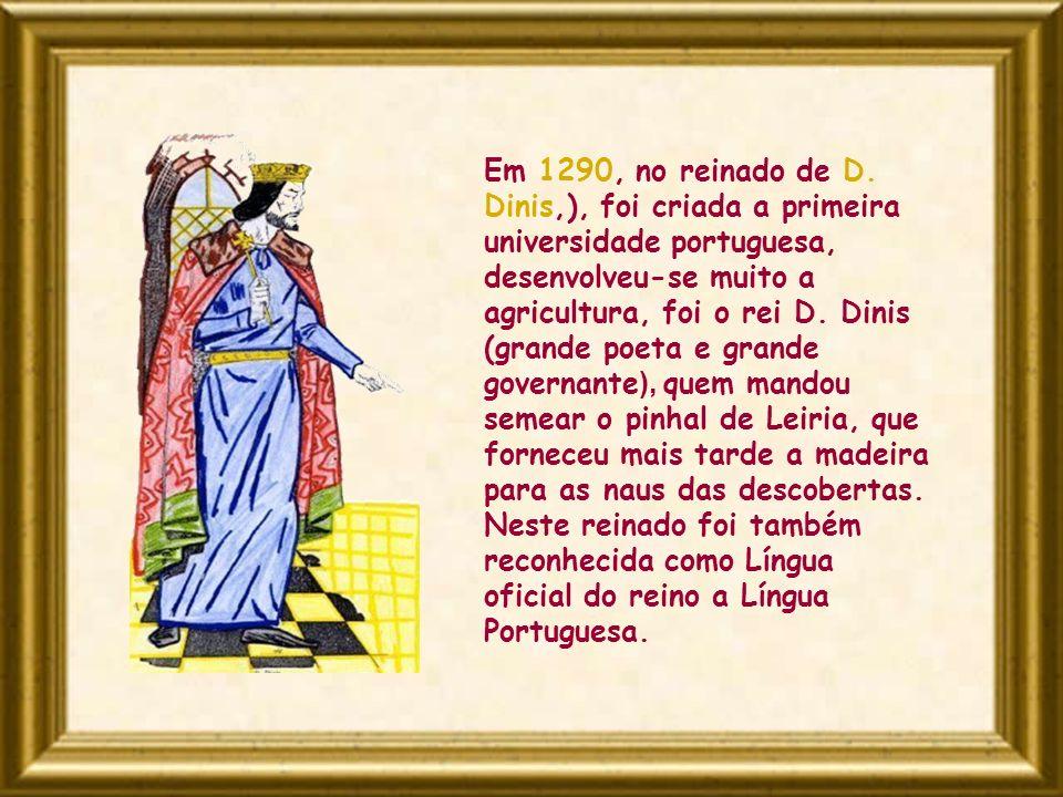 Em 1290, no reinado de D.