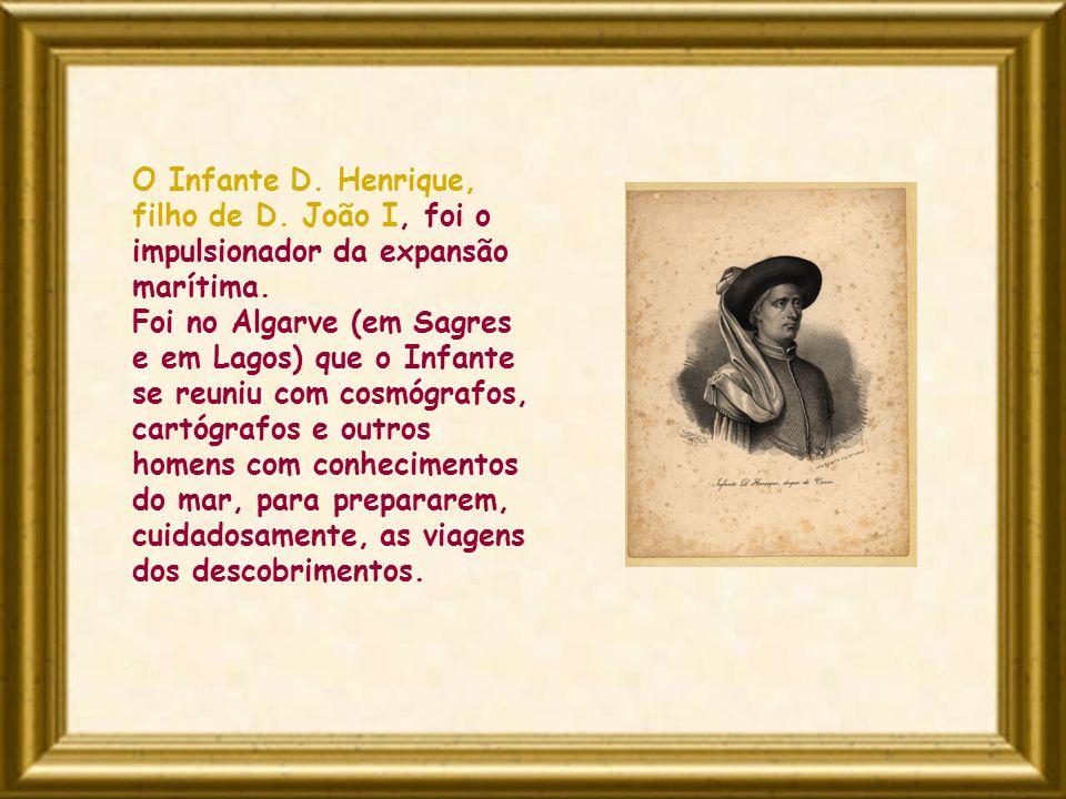 O Infante D. Henrique, filho de D