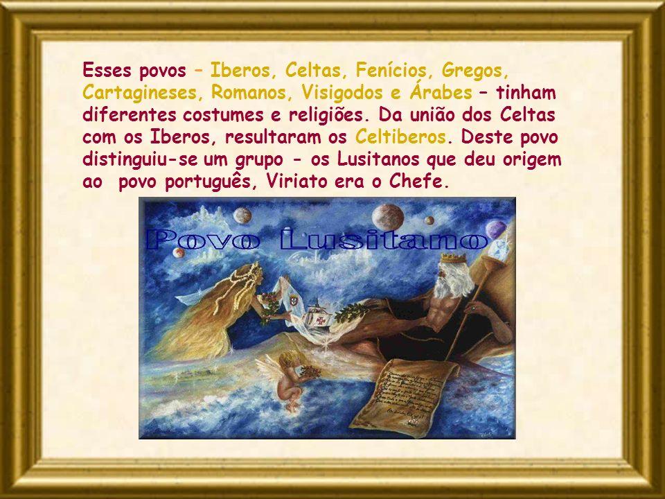 Esses povos – Iberos, Celtas, Fenícios, Gregos, Cartagineses, Romanos, Visigodos e Árabes – tinham diferentes costumes e religiões.