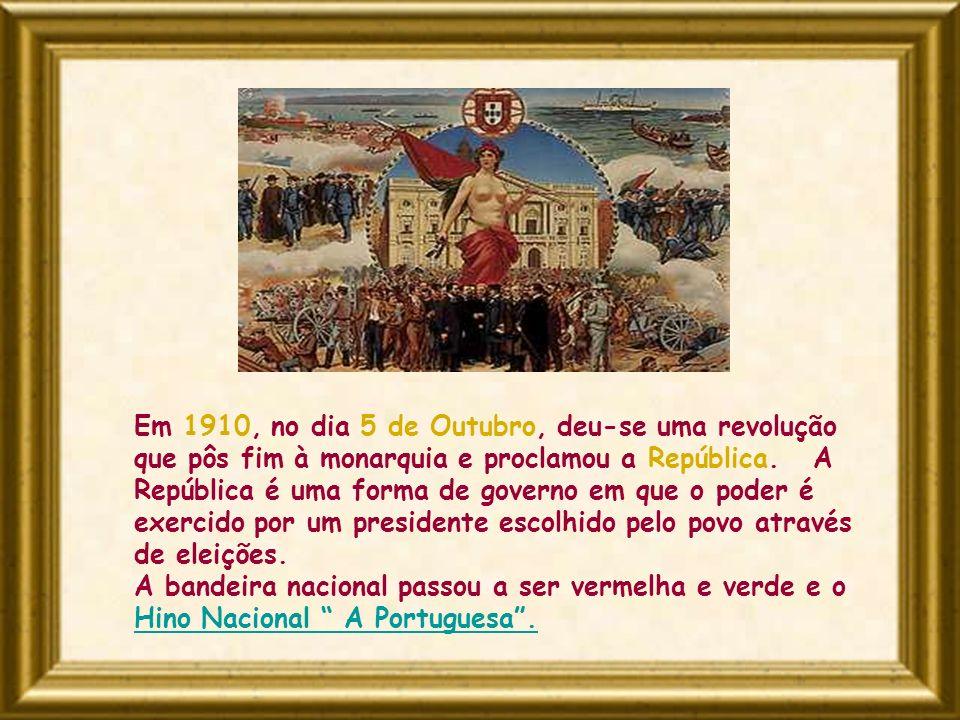 Em 1910, no dia 5 de Outubro, deu-se uma revolução que pôs fim à monarquia e proclamou a República. A República é uma forma de governo em que o poder é exercido por um presidente escolhido pelo povo através de eleições.