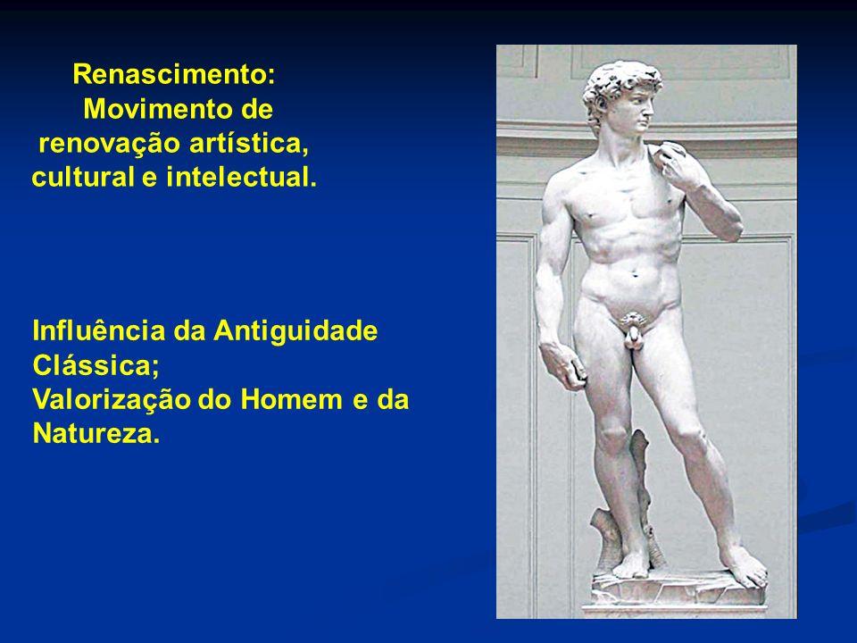 Movimento de renovação artística, cultural e intelectual.