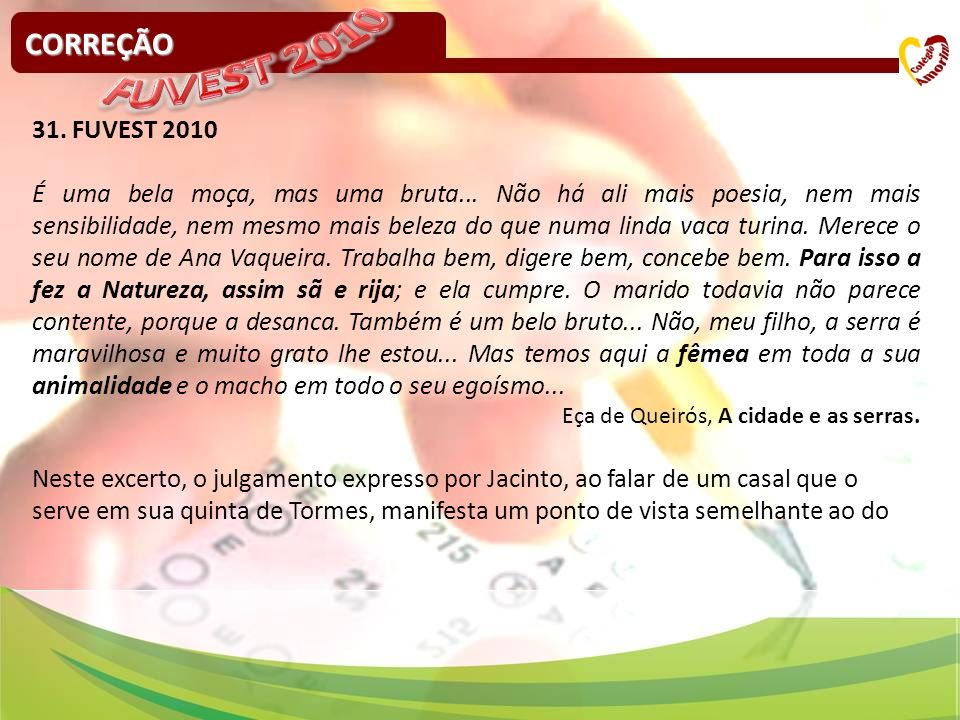 FUVEST 2010 CORREÇÃO 31. FUVEST 2010