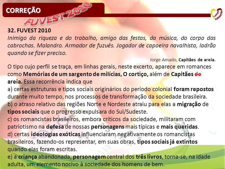FUVEST 2010 CORREÇÃO 32. FUVEST 2010